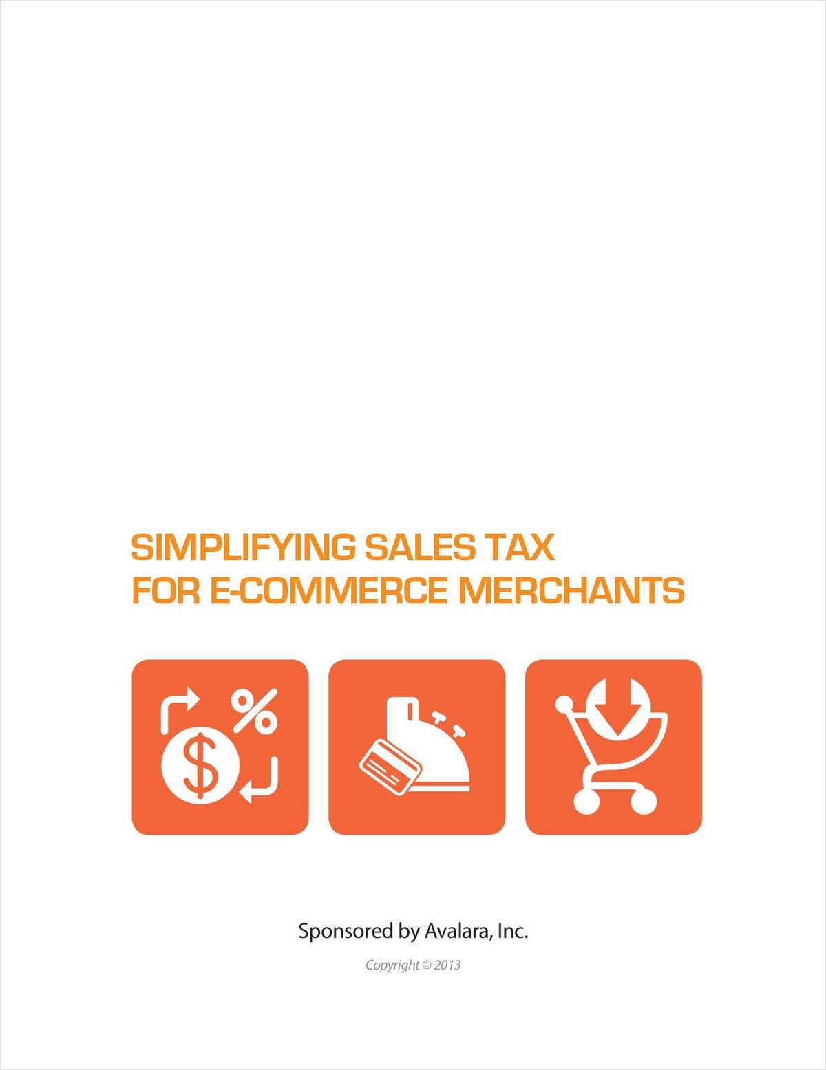 Simplifying Sales Tax For E-commerce Merchants