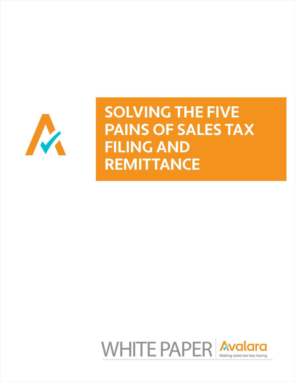 Solving The Five Pain Points Of Sales Tax Filing And Remittance