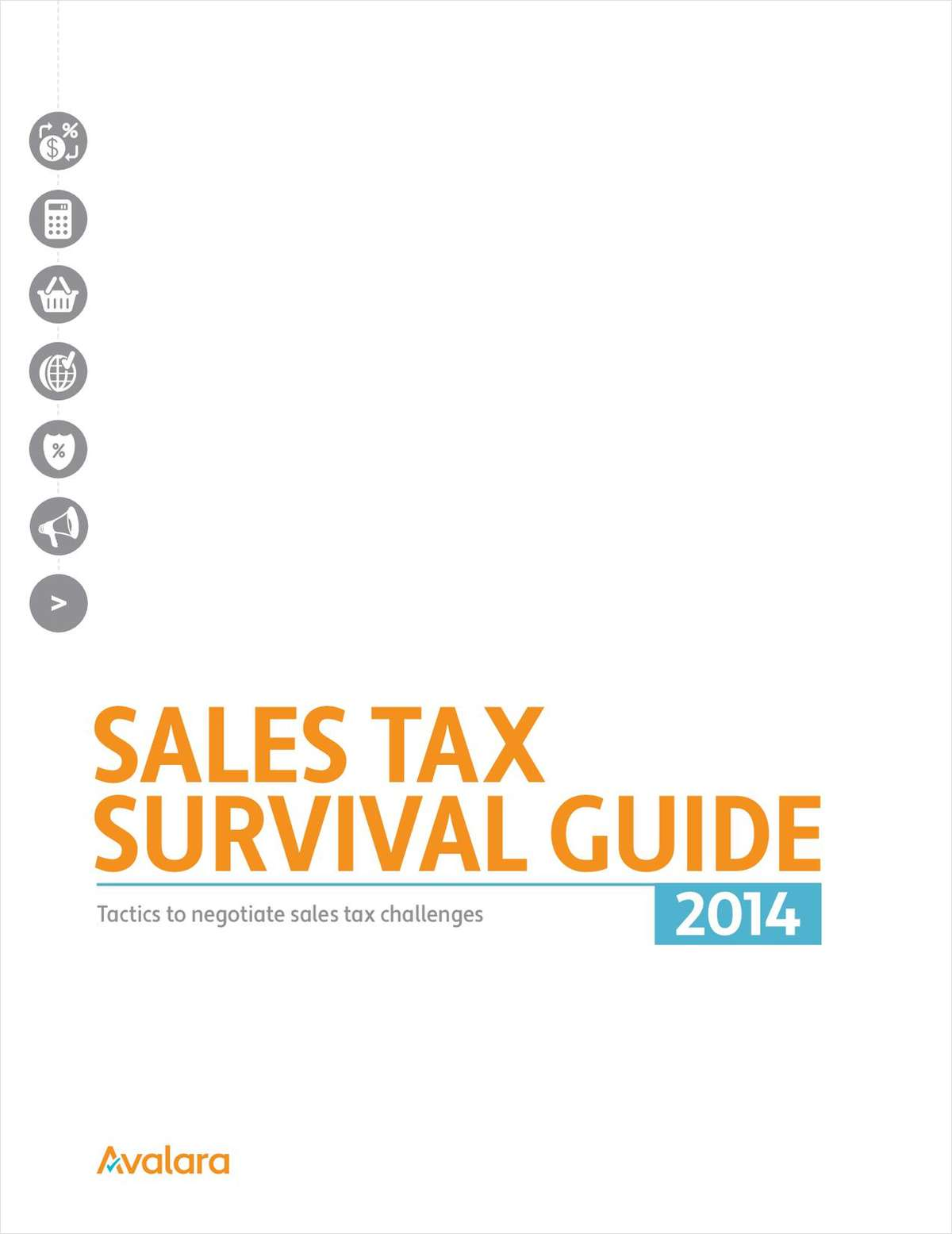 Sales Tax Survival Guide: Tactics To Negotiate Sales Tax Challenges
