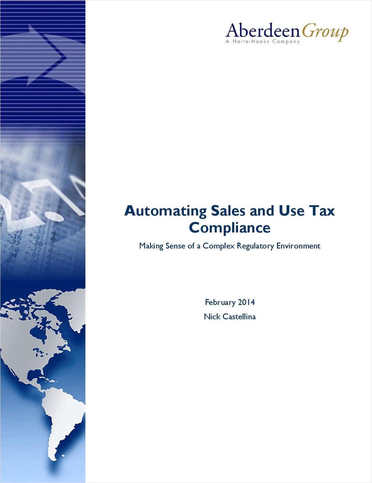 Automating Sales and Use Tax Compliance:  Making Sense of a Complex Regulatory Environment