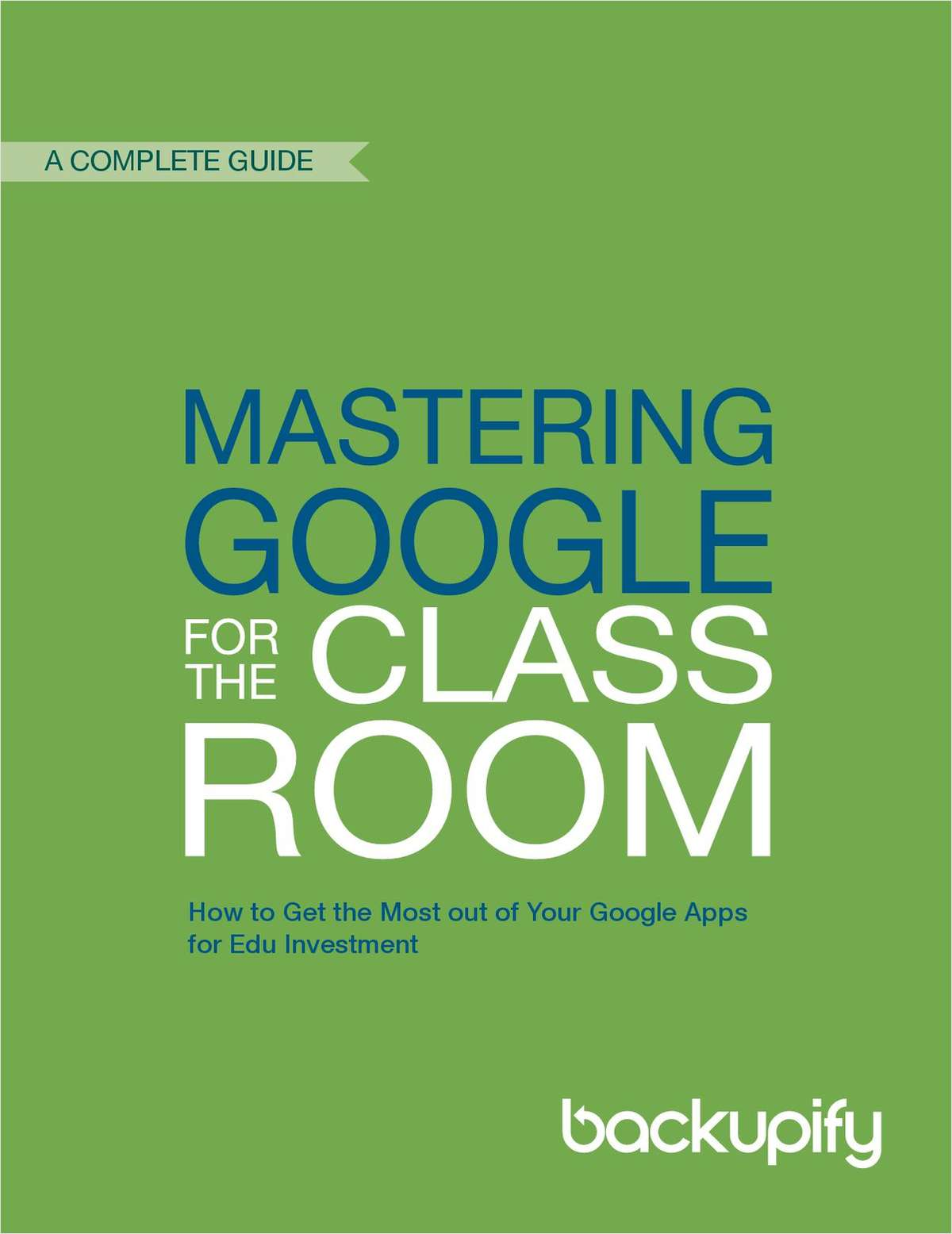 Mastering Google Apps in the Classroom