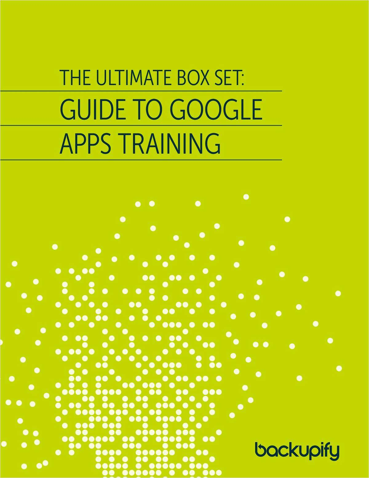 The Ultimate Box Set: Guide to Google Apps Administration