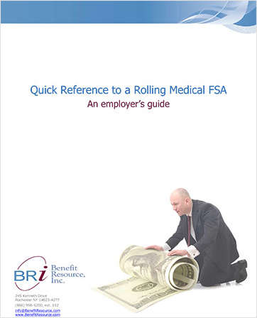 Quick Reference Guide to a Rolling Medical FSA