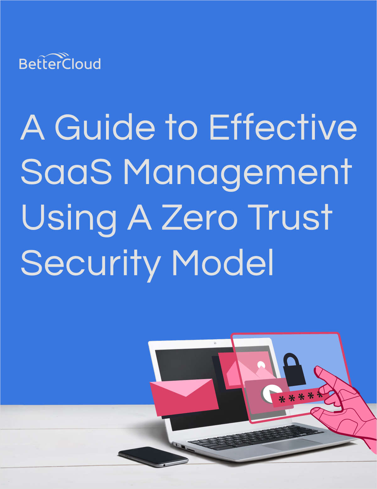 A Guide to Effective SaaS Management Using a Zero Trust Security Model