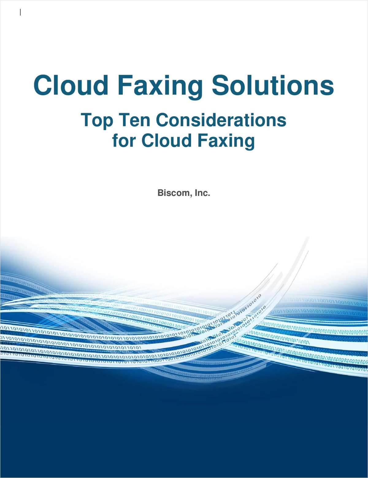 Top Ten Considerations for Cloud Faxing