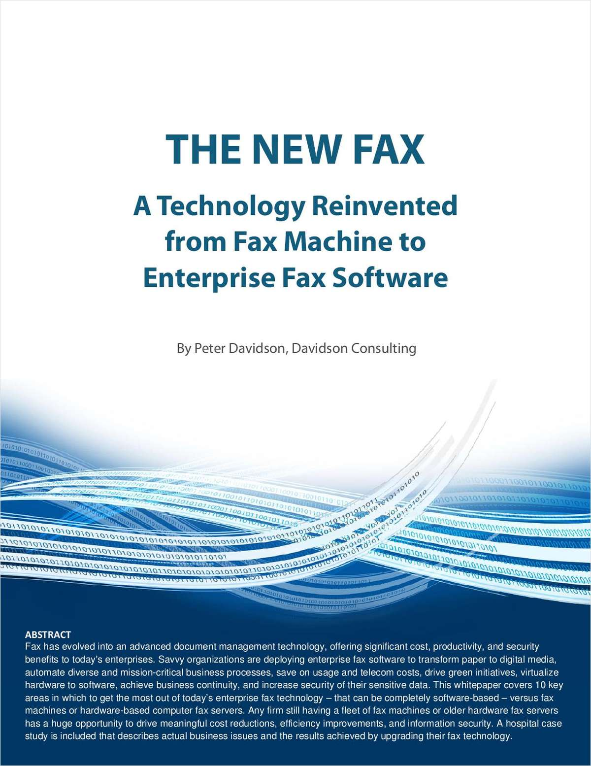 The New Fax -- A Technology Reinvented from Fax Machine to Enterprise Fax Software