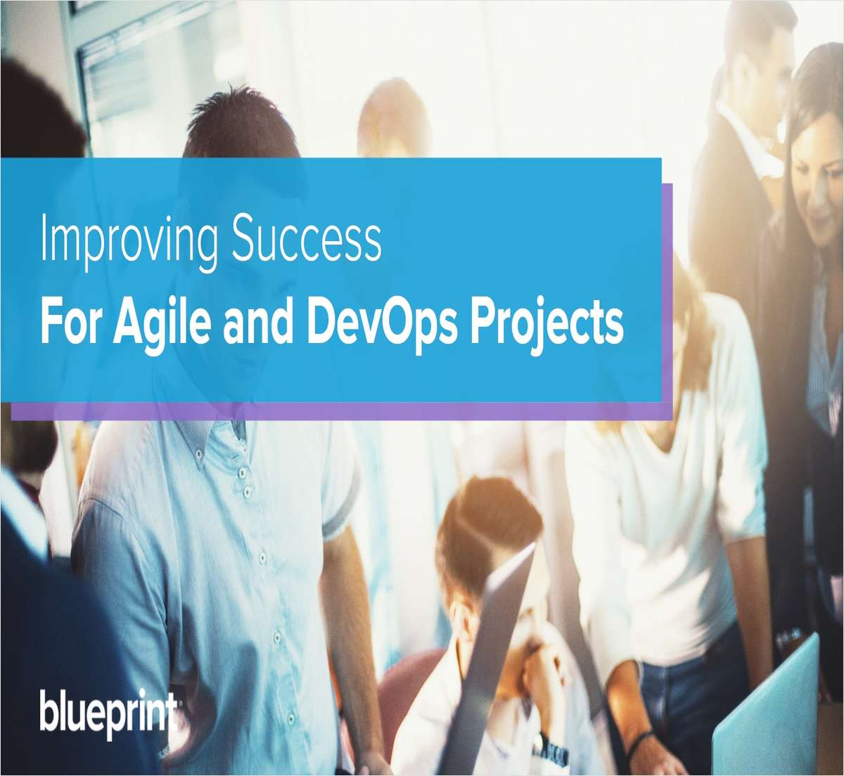 Improving Success for Agile and DevOps Projects