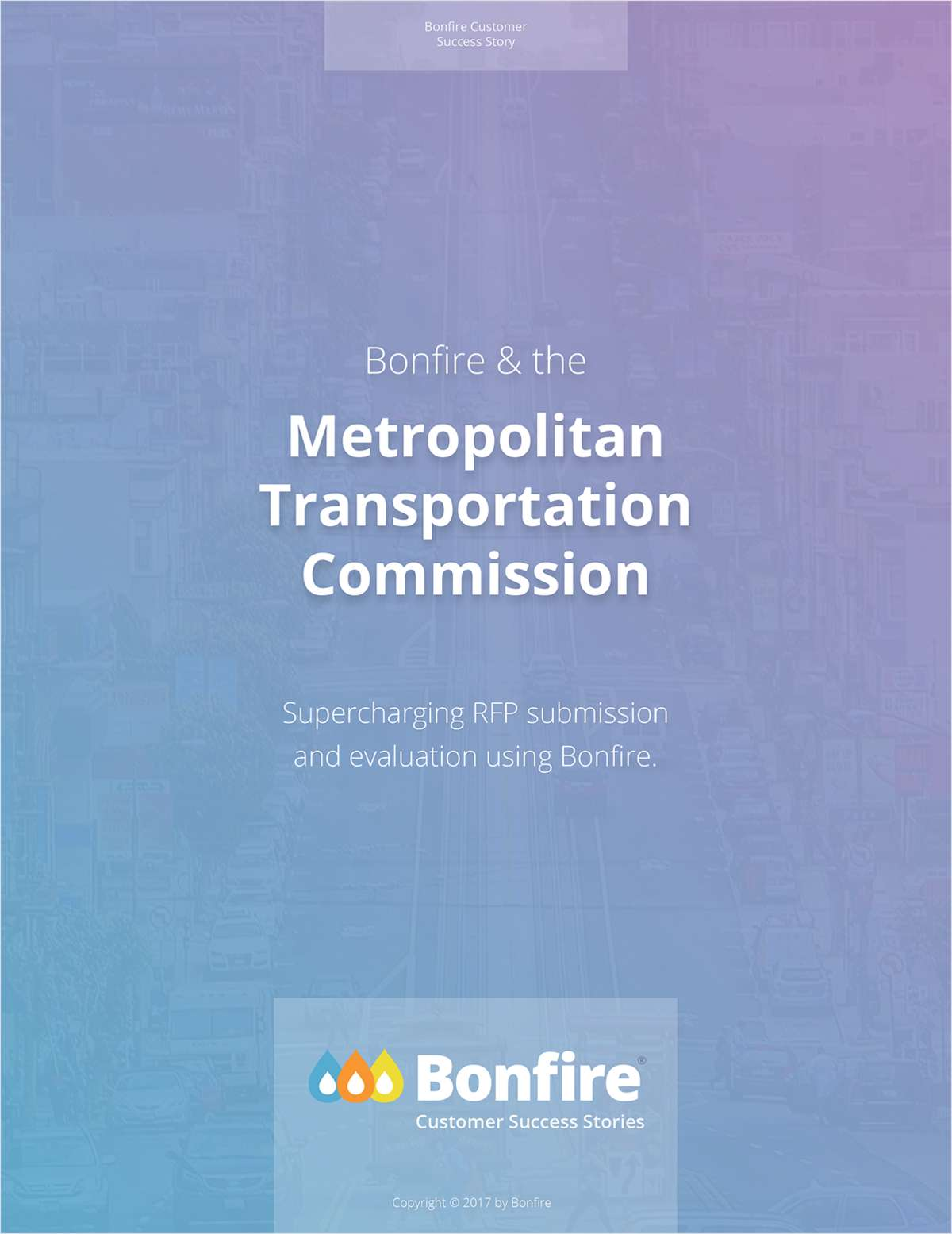 Bonfire & the Metropolitan Transportation Commission
