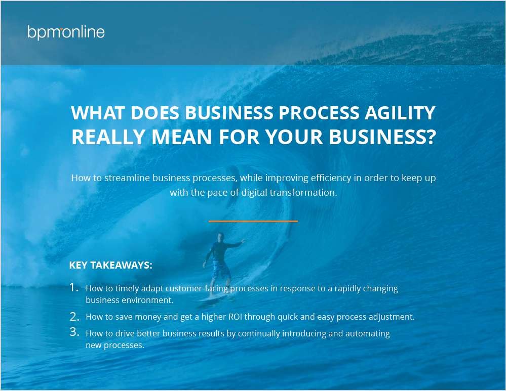 What Does Business Process Agility Really Mean for Your Business?