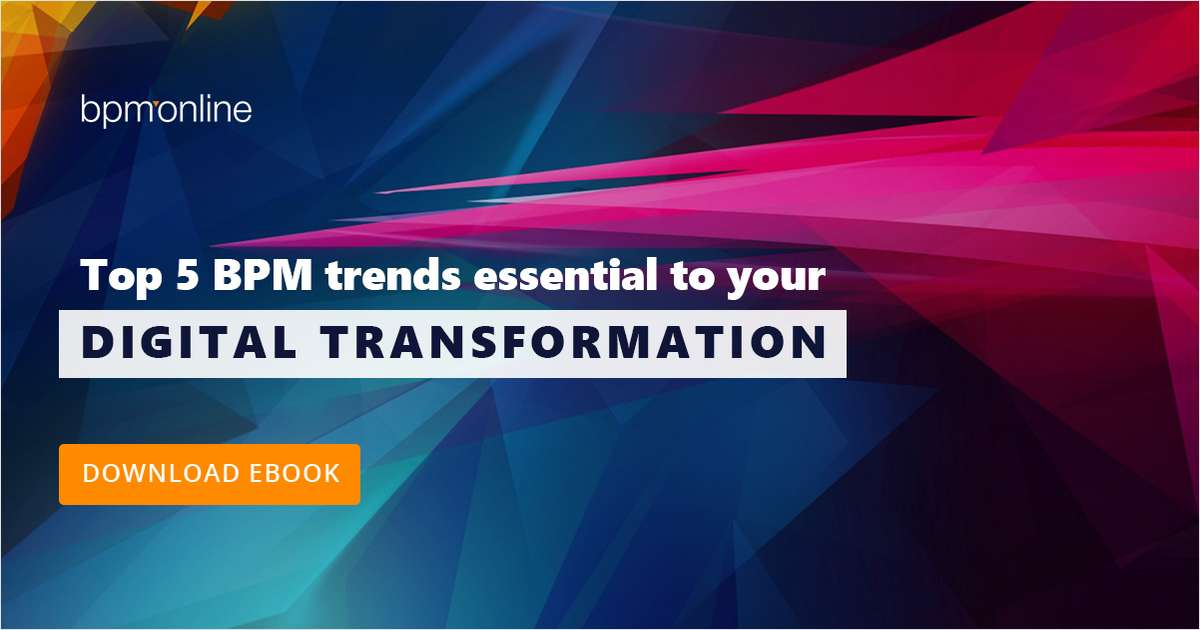 Top 5 BPM Trends Essential to Your Digital Transformation