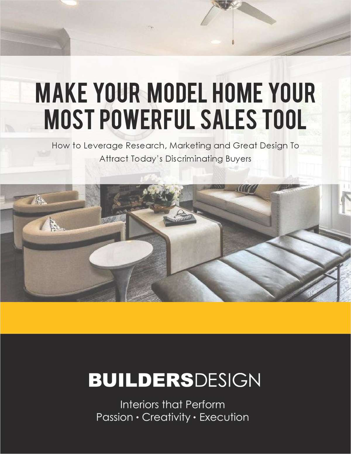 Make  Your   Model  Home  Your Most  Powerful  Sales  Tool