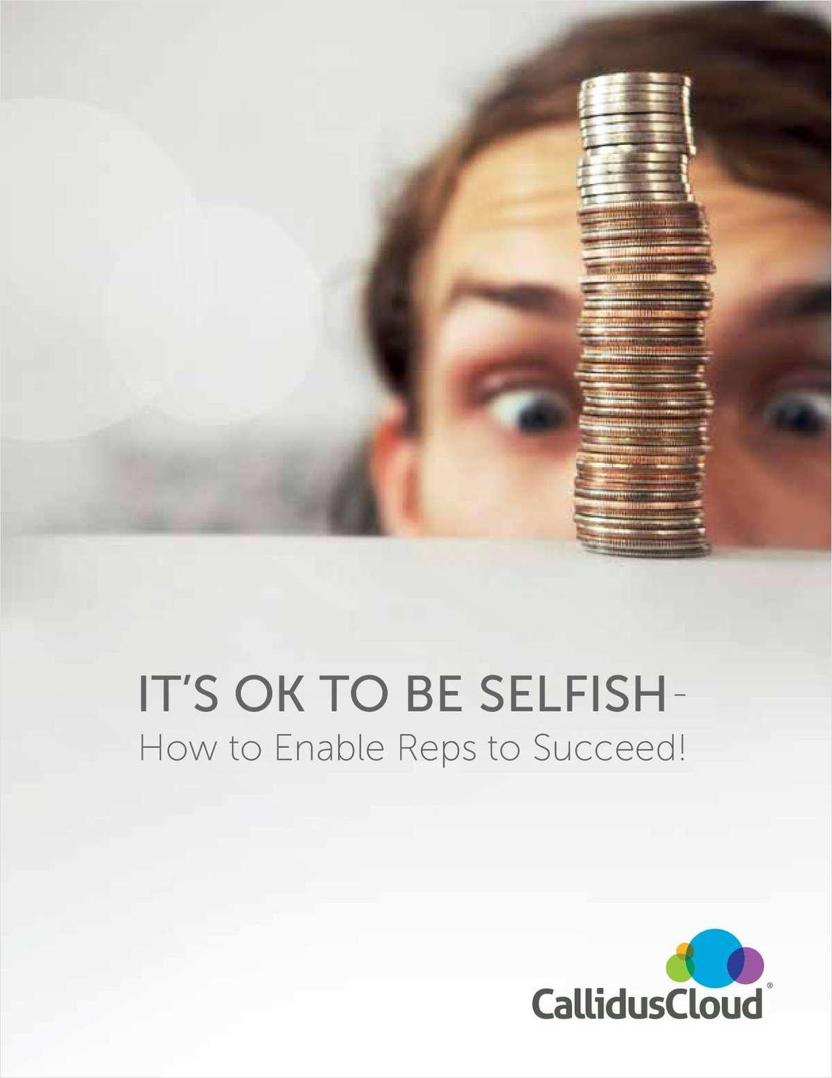 It's OK To Be Selfish