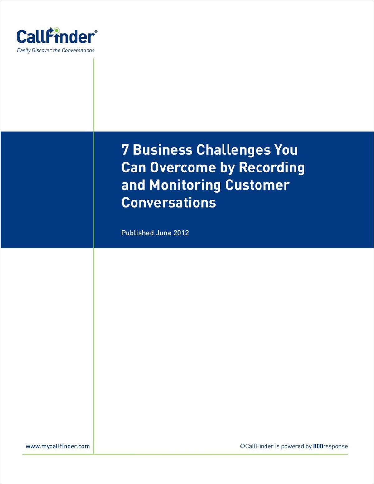 7 Business Challenges You Can Overcome by Recording and Monitoring Customer Conversations