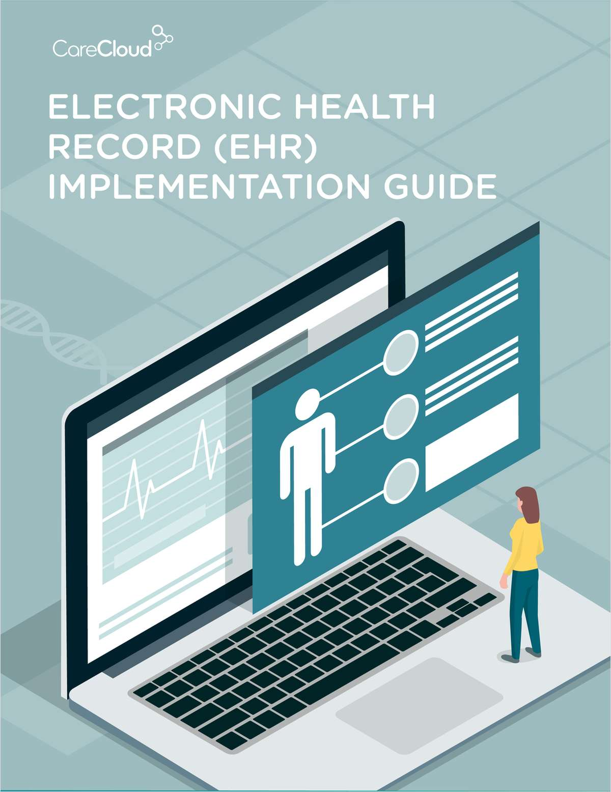 Electronic Health Record (EHR) Implementation Guide