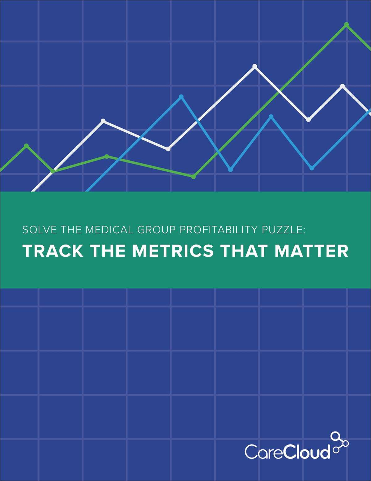Solve the Medical Group Profitability Puzzle: Track the Metrics That Matter