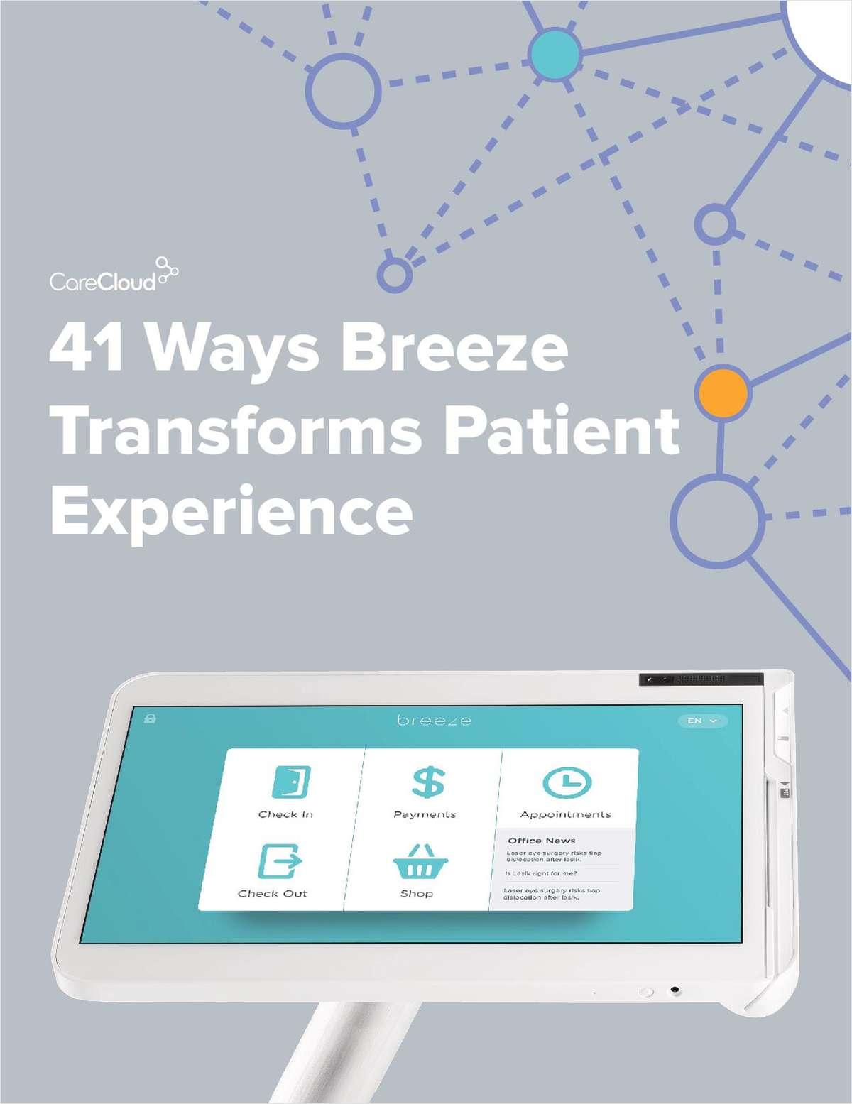41 Ways Breeze Transforms Patient Experience