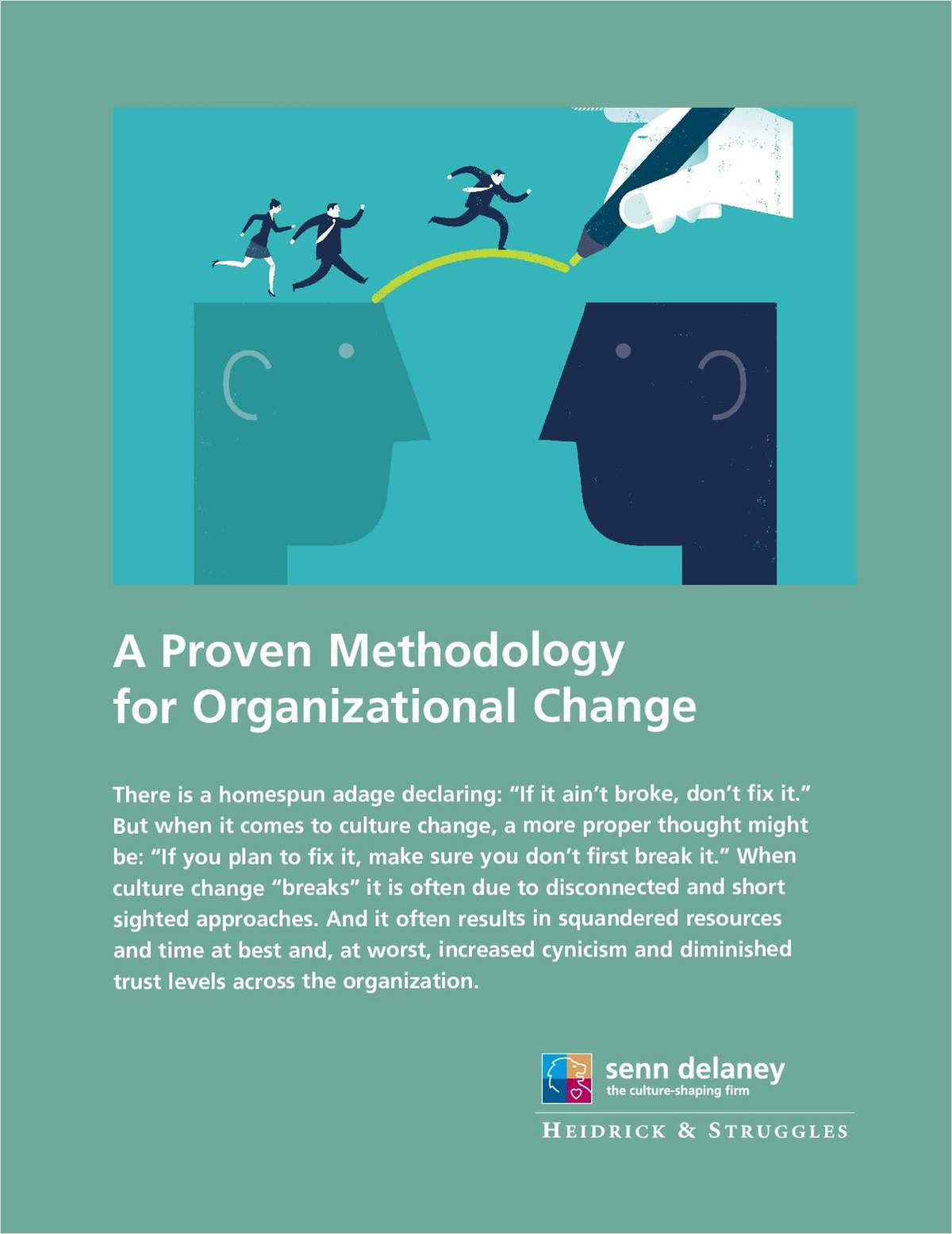 A Proven Methodology for Organizational Change