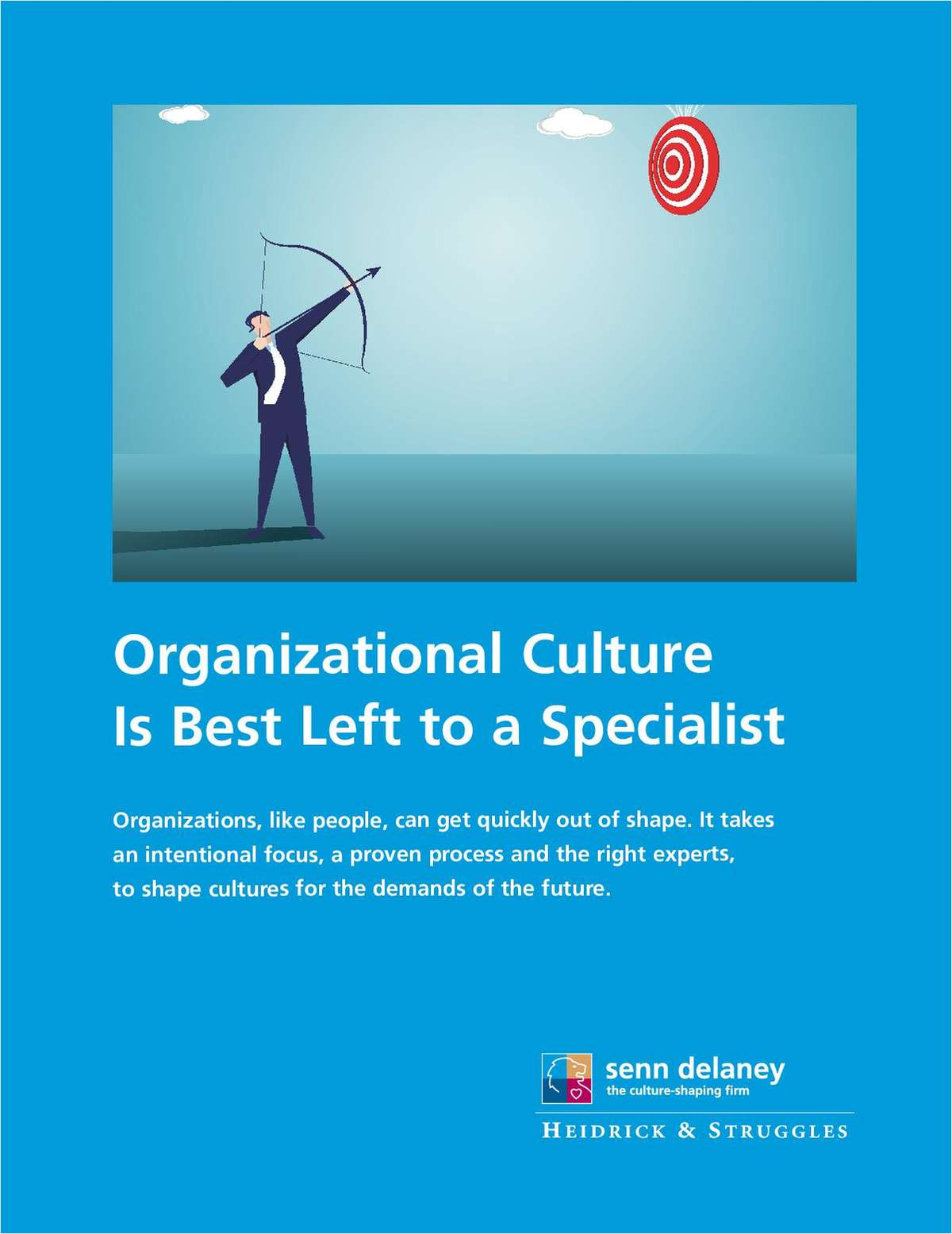 Organizational Culture is Best Left to a Specialist