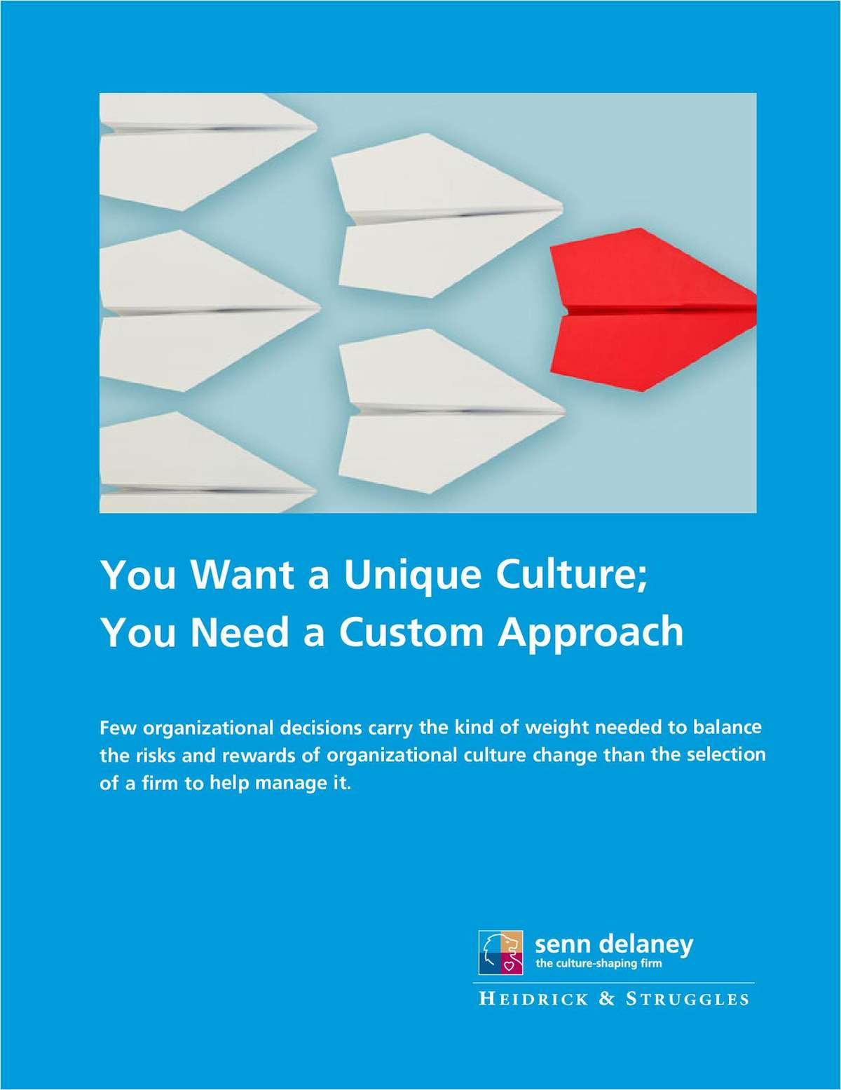 You Want a Unique Culture; You Need a Custom Approach