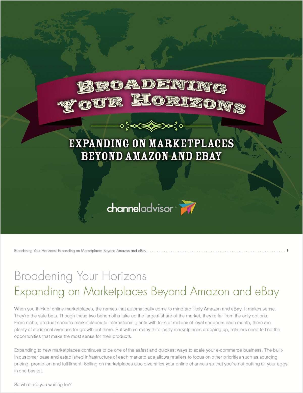 There's More to Life Than Amazon and eBay. Expand to New Marketplaces.