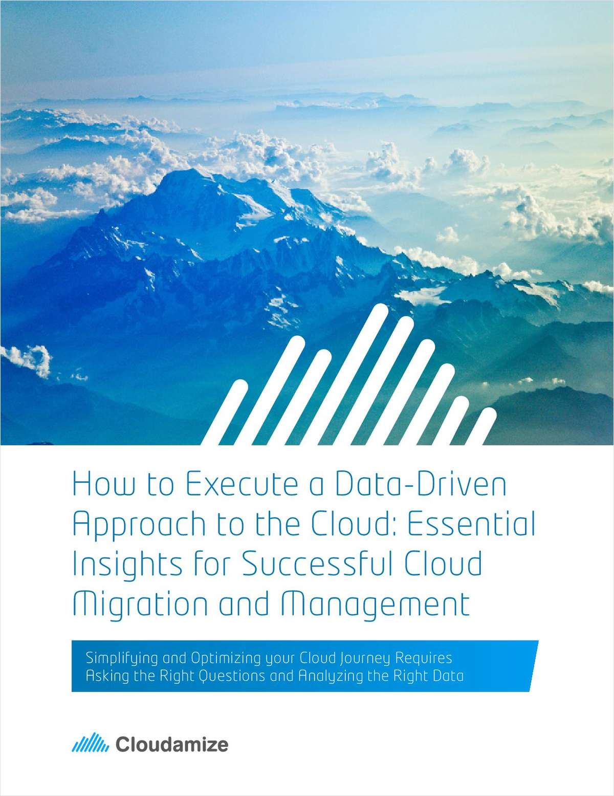 How to Execute a Data-Driven Approach to the Cloud