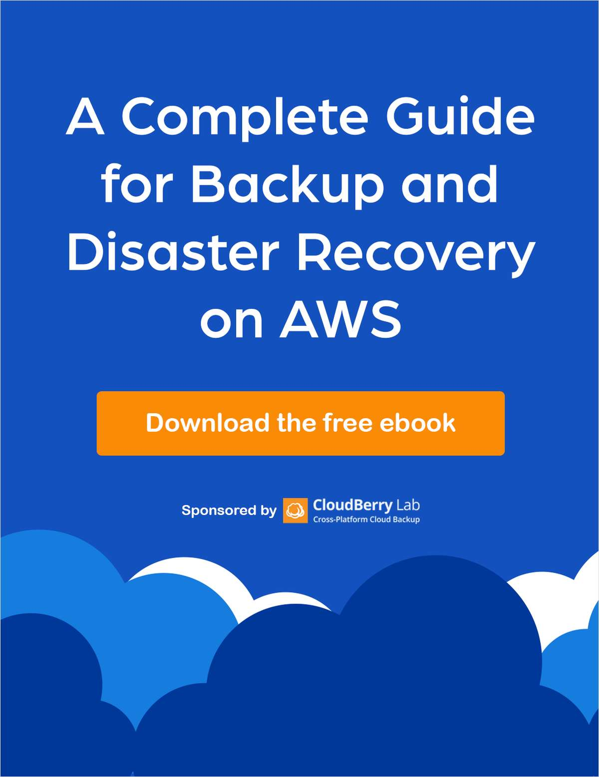 A Complete Guide for Backup and Disaster Recovery on AWS