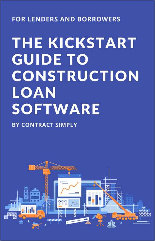 Kickstart Guide to Construction Loan Software