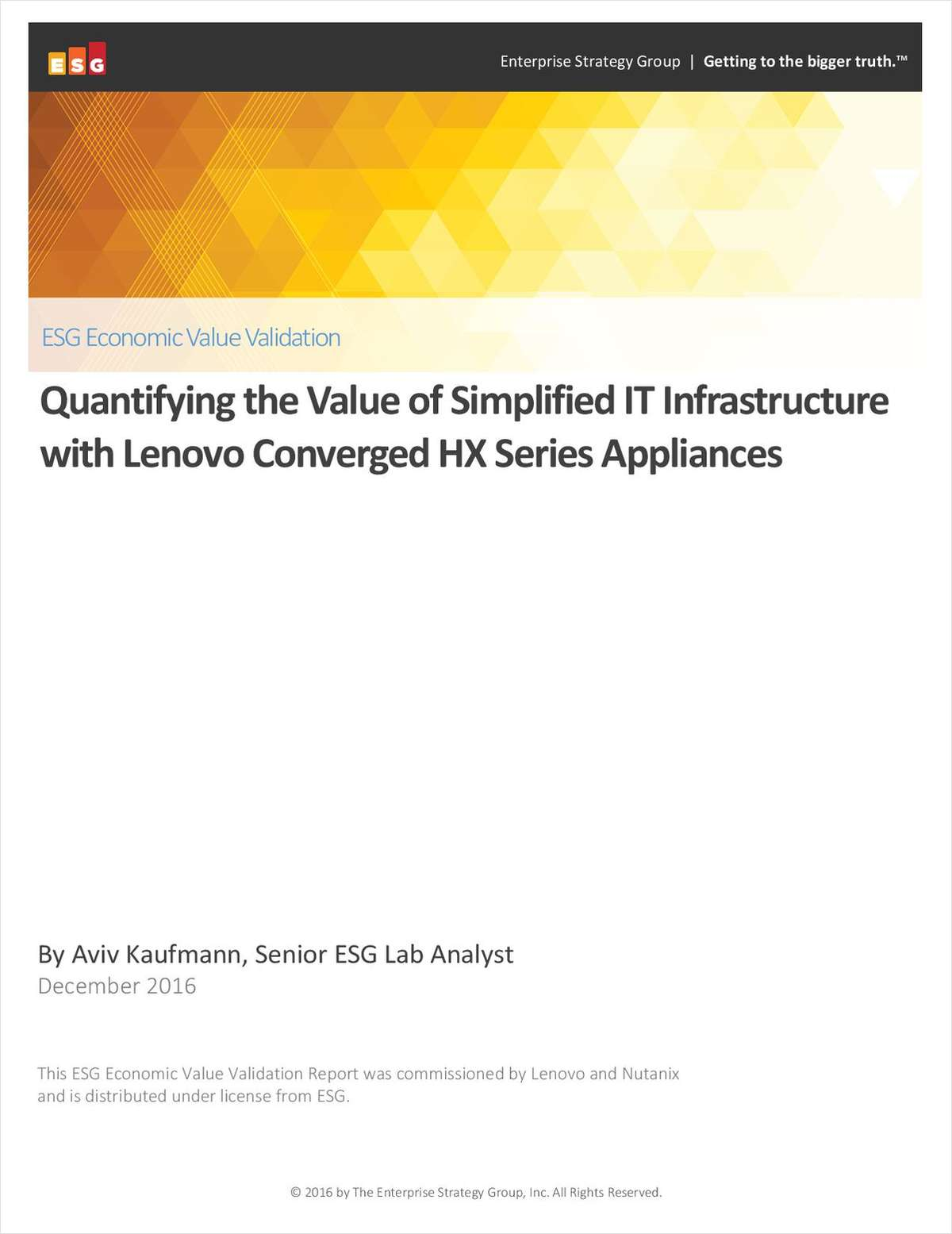 Quantifying the Value of Simplified IT Infrastructure with Lenovo Converged HX Series Appliances