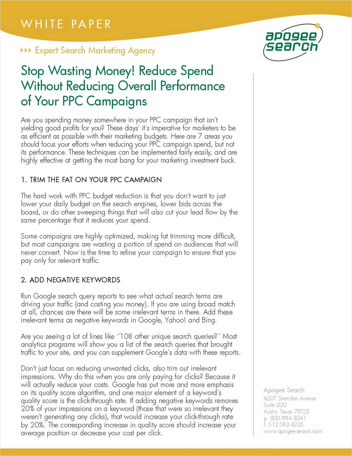 Stop Wasting Money! Reduce Spend without Reducing Overall Performance of Your PPC Campaigns
