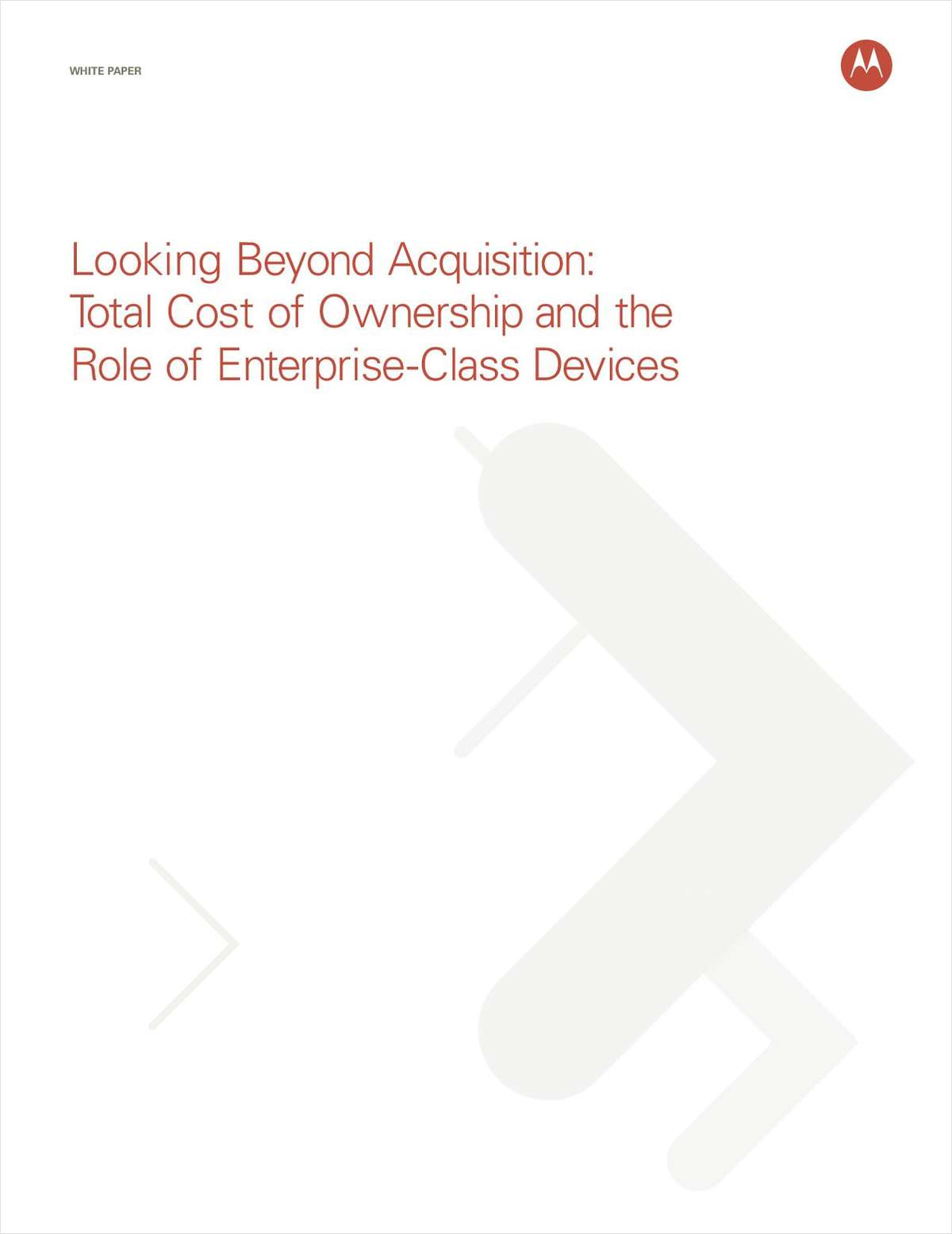 Looking Beyond Acquisition: Total Cost of Ownership and the Role of Enterprise-Class Devices