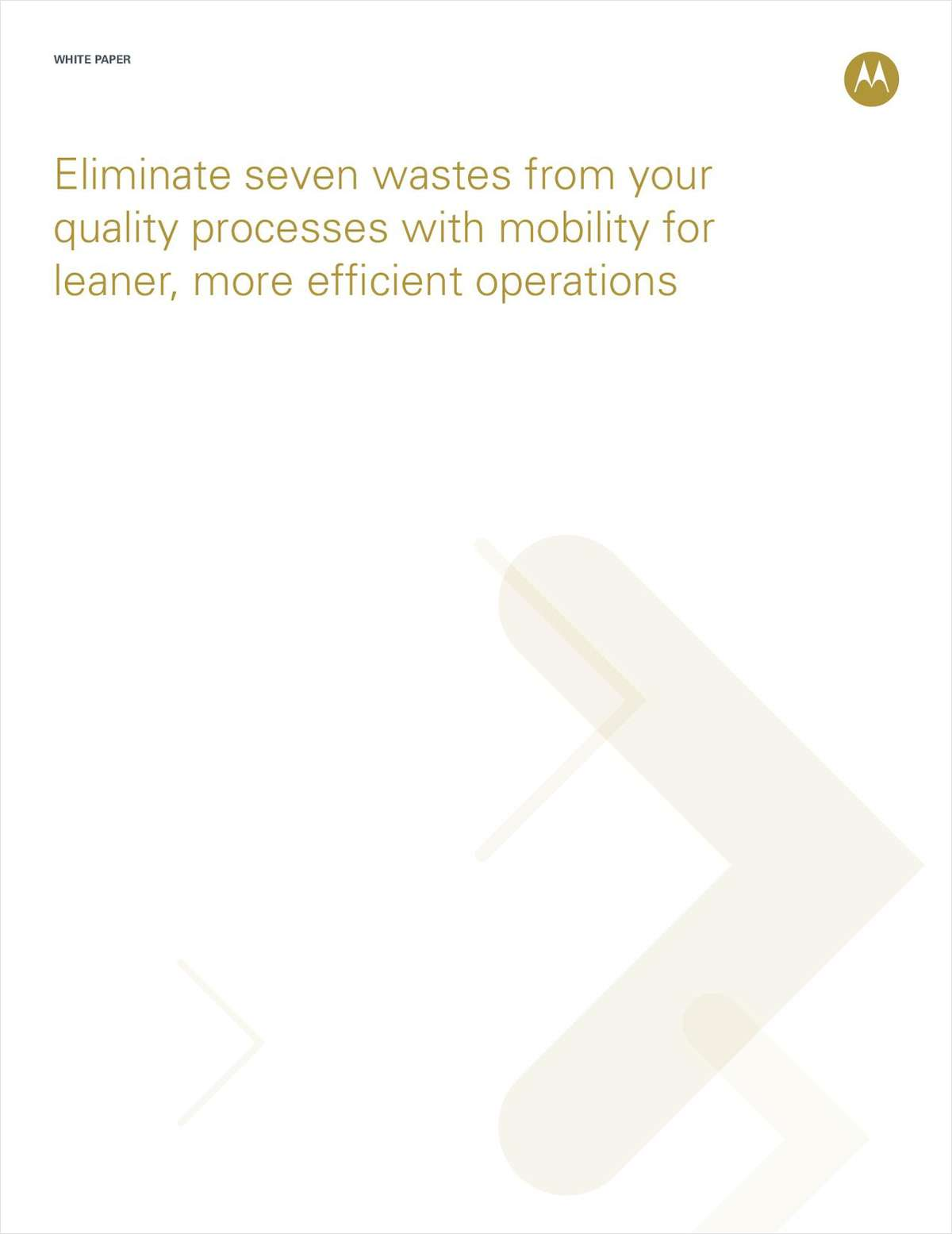 Eliminate Seven Wastes from Quality Processes with Mobility