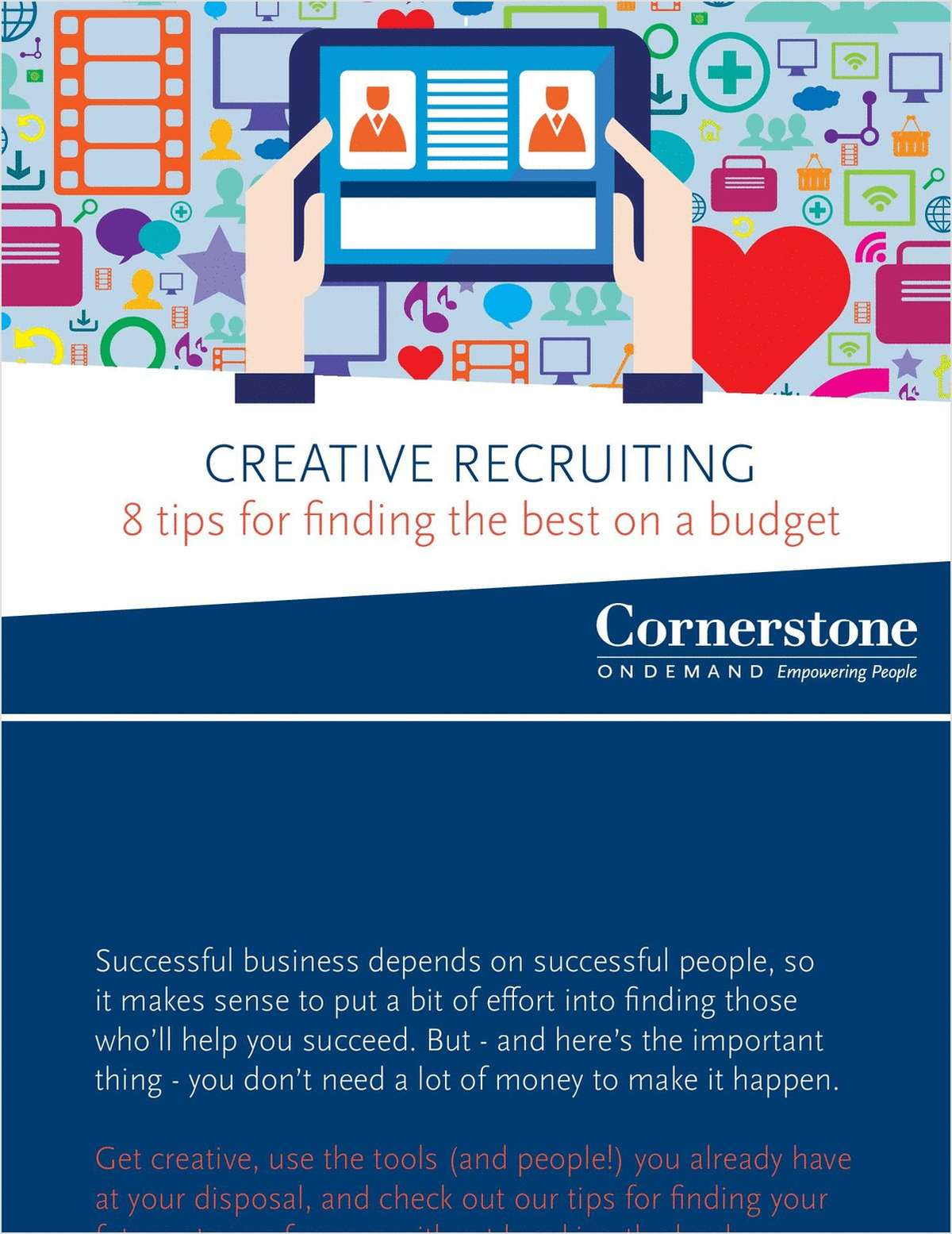 Creative Recruiting - 8 tips for finding the best on a budget