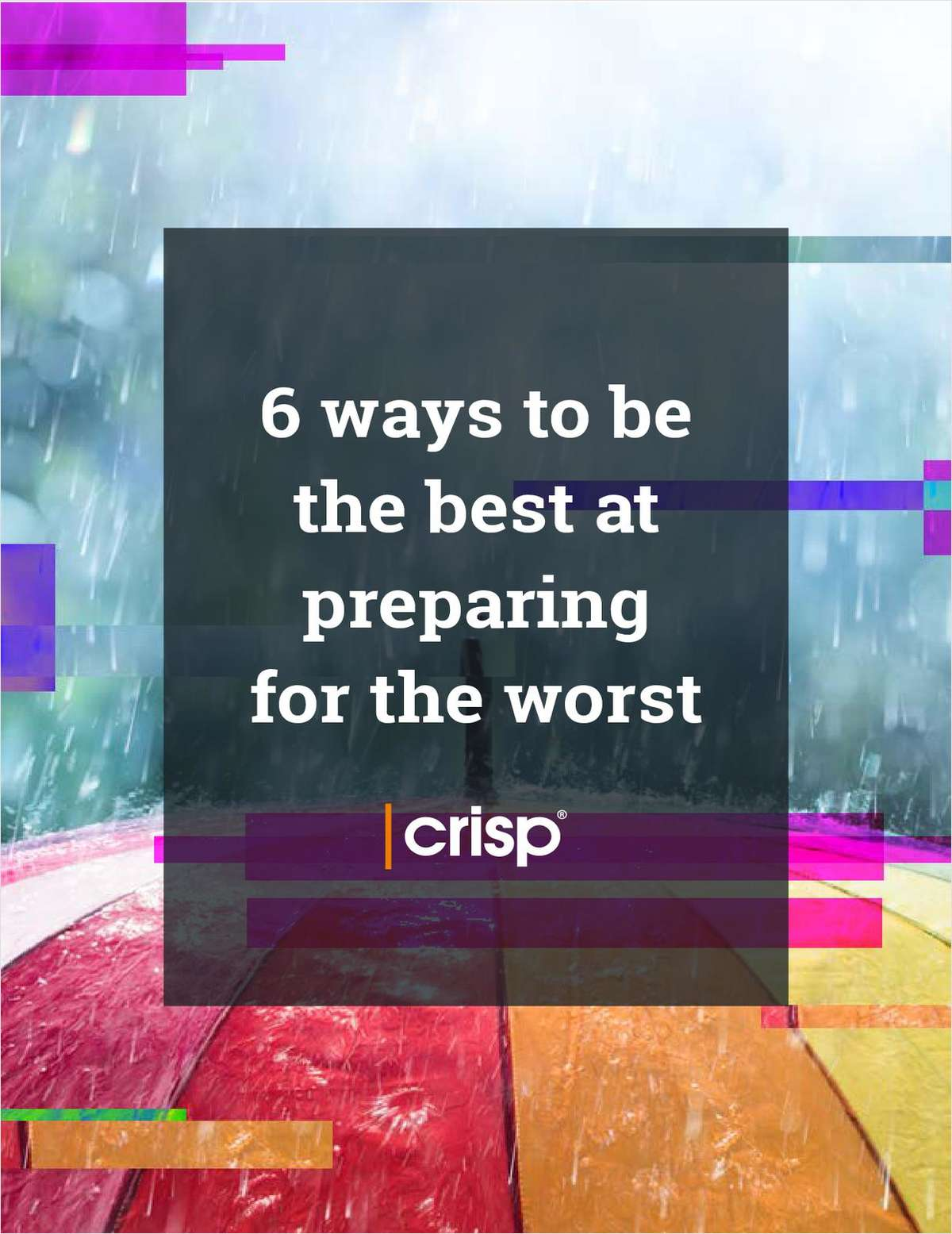 6 ways to be the best at preparing for the worst