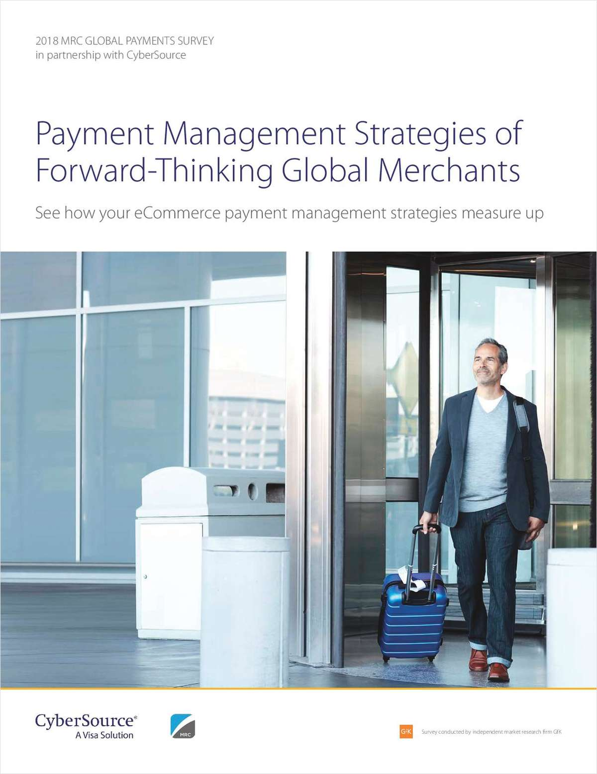 The Payment Management Strategies of Forward-Thinking Merchants