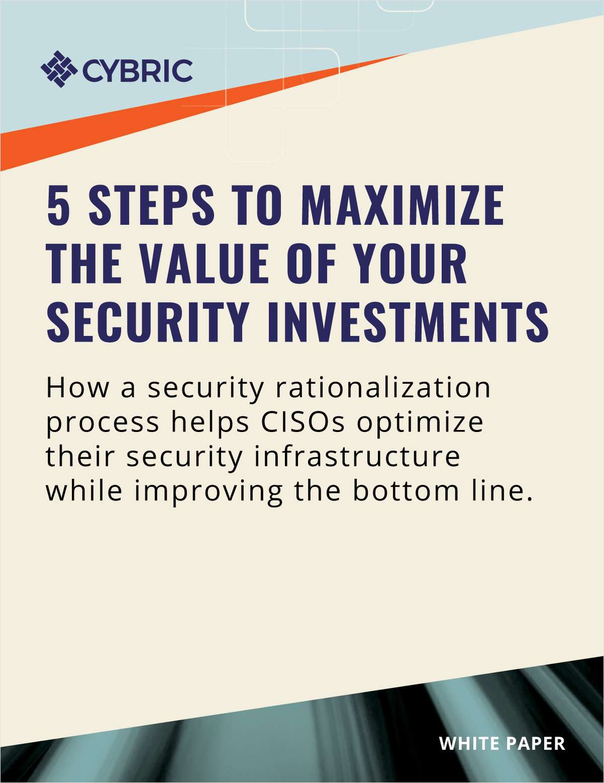 5 Steps to Maximize the Value of Your Security Investments