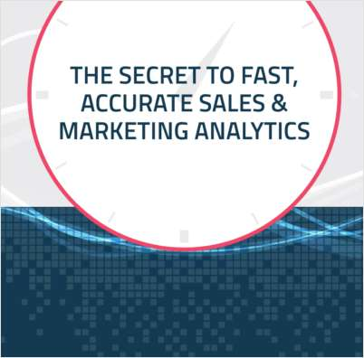The Secret to Fast, Accurate Sales & Marketing Analytics