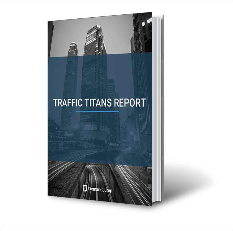 The Traffic Titans Report