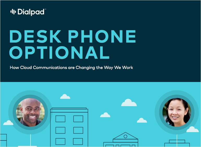 Desk Phone Optional: How Cloud Communications are Changing the Way We Work