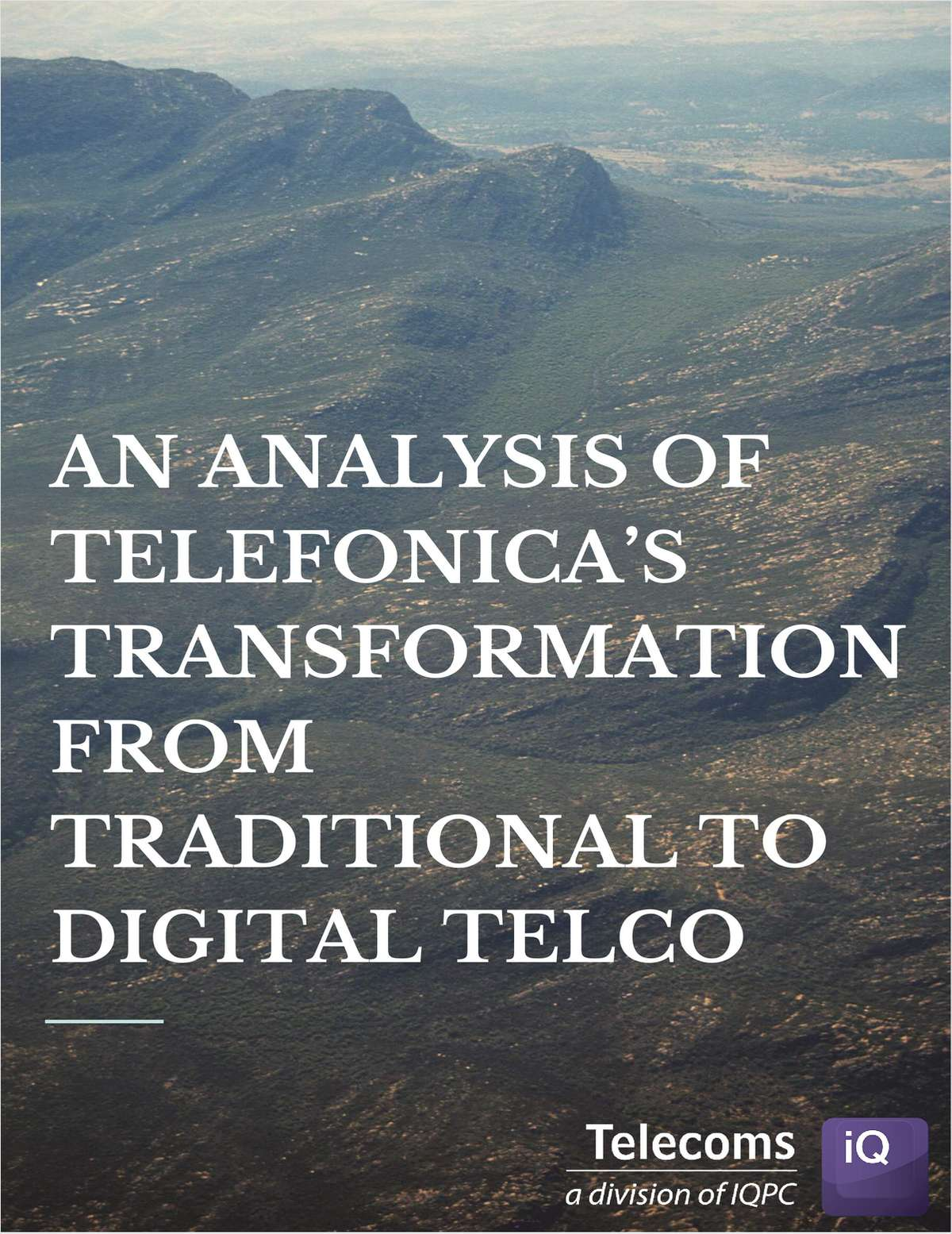 An Analysis of Telefonica's Transformation from Traditional to Digital Telco
