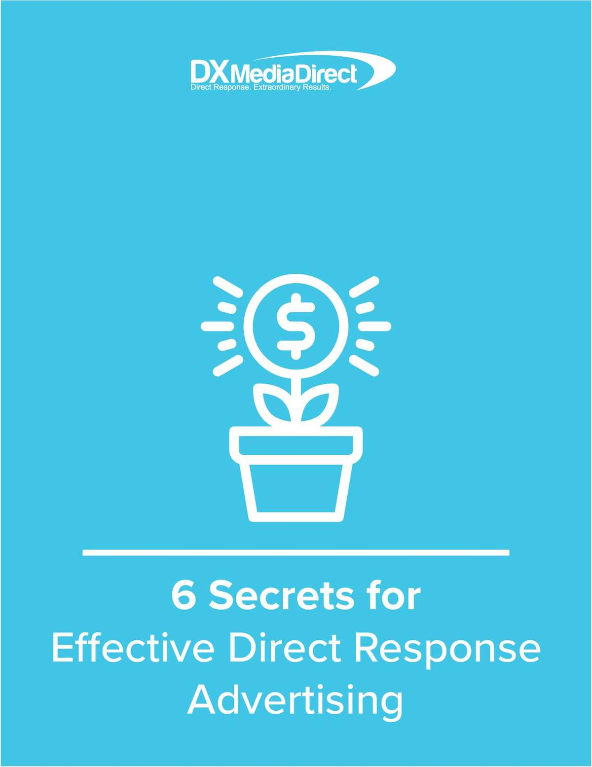 Six Secrets To An Effective Ad Campaign