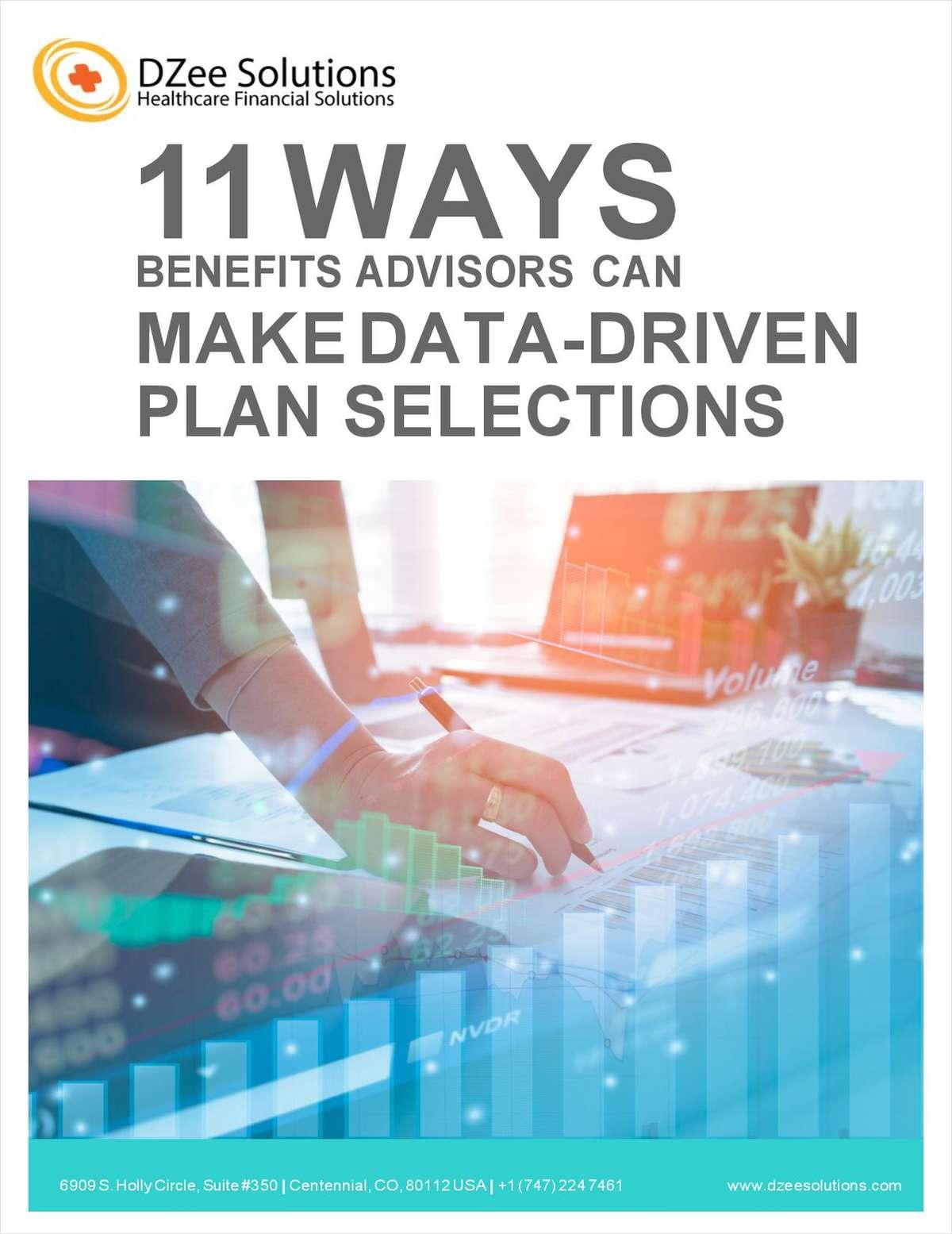 11 Ways Benefits Advisors Can Make Data-Driven Plan Selections