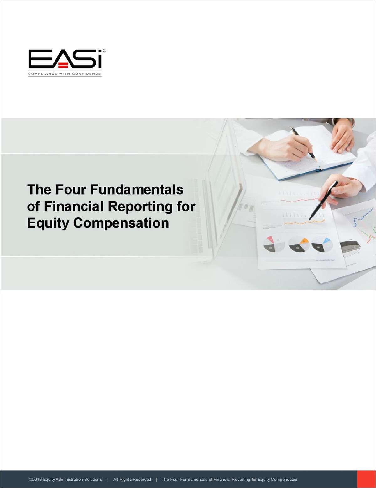 The Four Essentials of Financial Reporting for Equity Compensation