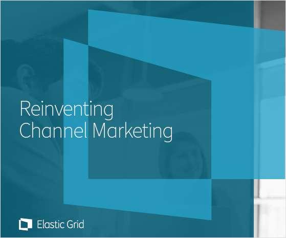 Reinventing Channel Marketing