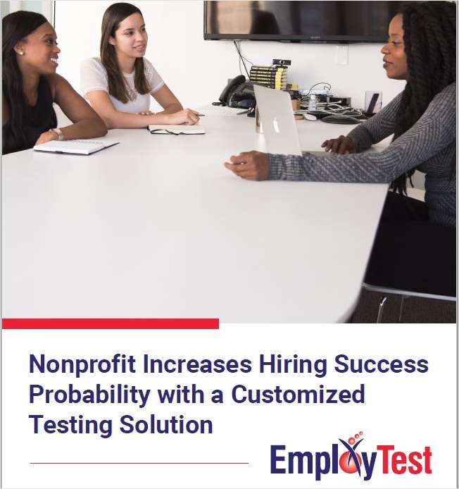 Hiring for your Non-Profit Organization?  See How This Organization Used Tests to Improve Their Hiring Process