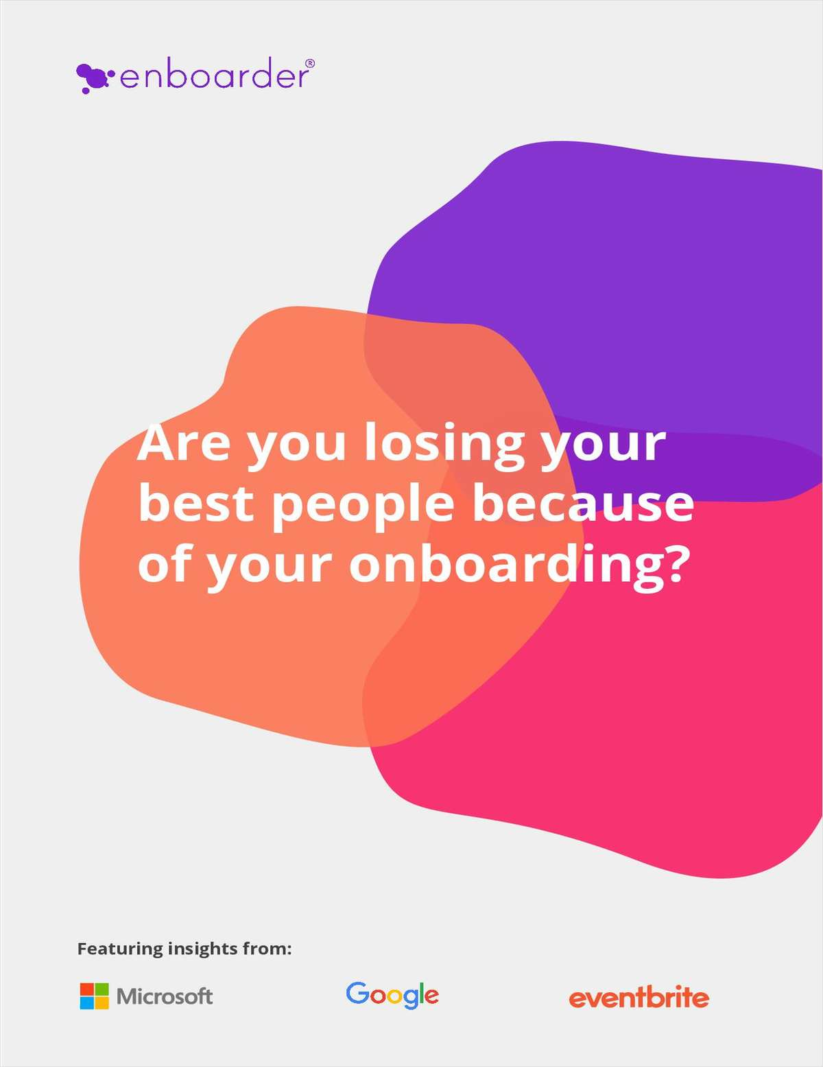 Are You Losing Your Best People Because of Your Onboarding?