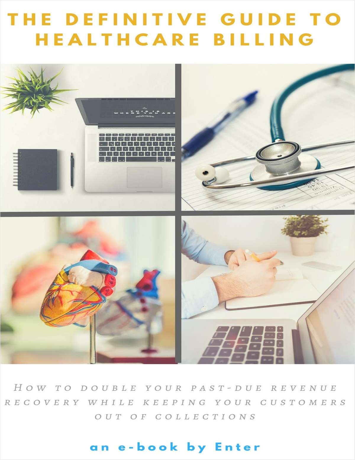 The Definitive Guide to Healthcare Billing