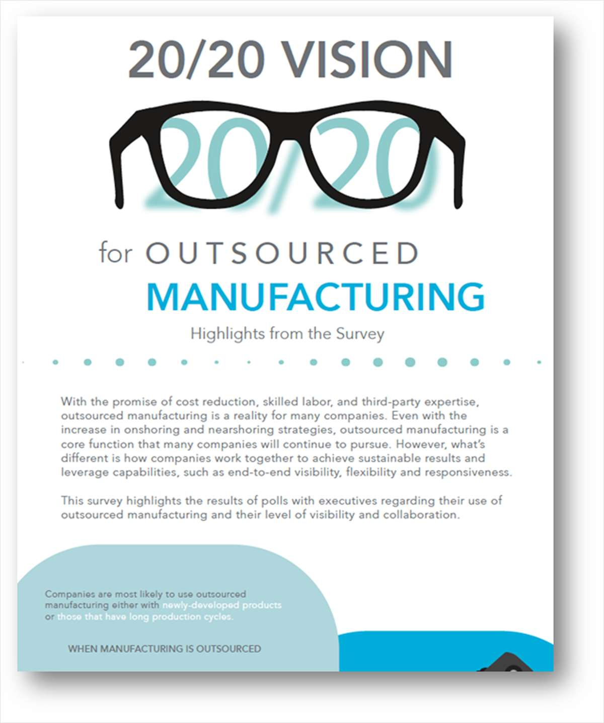 20/20 Vision for Outsourced Manufacturing