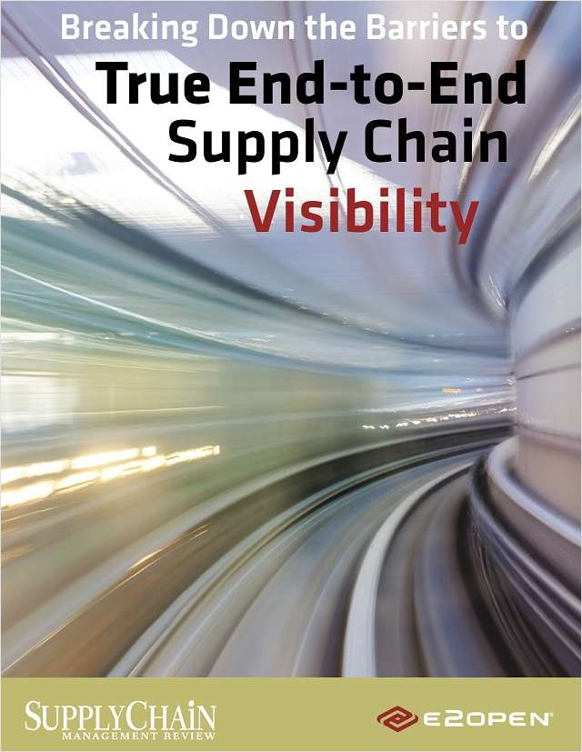 Breaking Down the Barriers to True End-to-End Supply Chain Visibility