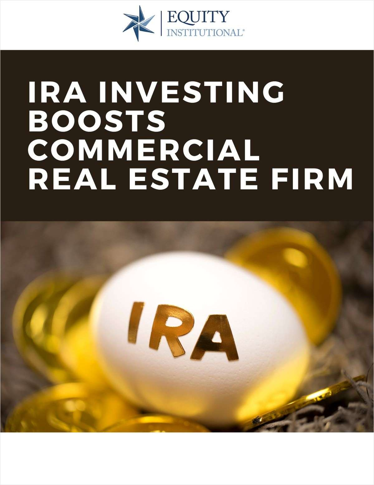 IRA Investing Boosts Commercial Real Estate Capital Raise