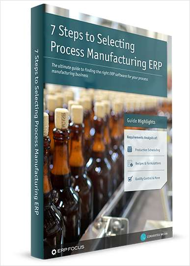 7 Steps to Selecting Process Manufacturing ERP Software